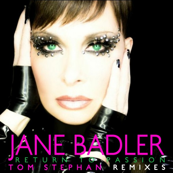 Jane Badler 'Return To Passion Remixes'