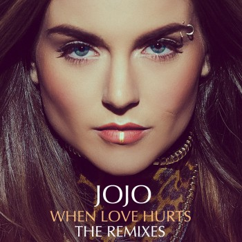 JoJo 'When Love Hurts' Remix