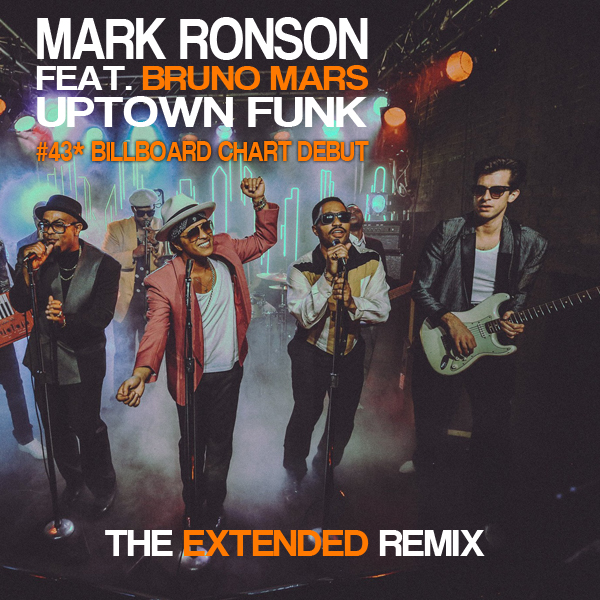 Mark Ronson Ft. Bruno Mars 'Uptown Funk' The Extended Remix