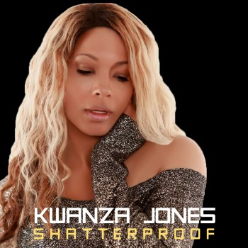Kwanza Jones 'Shatterproof' Remix