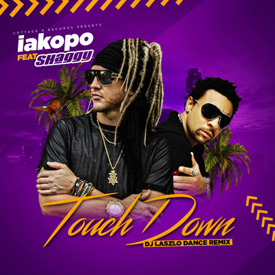 Iakopo Ft Shaggy 'Touchdown'