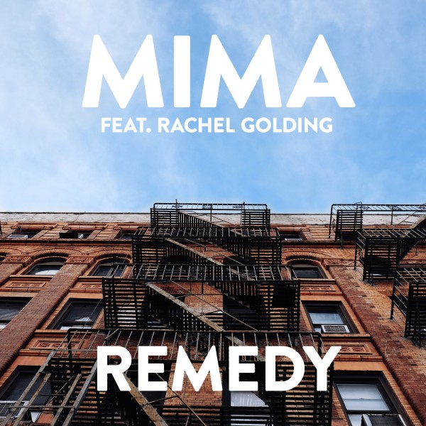 Mima ft Rachel Golding 'Remedy'