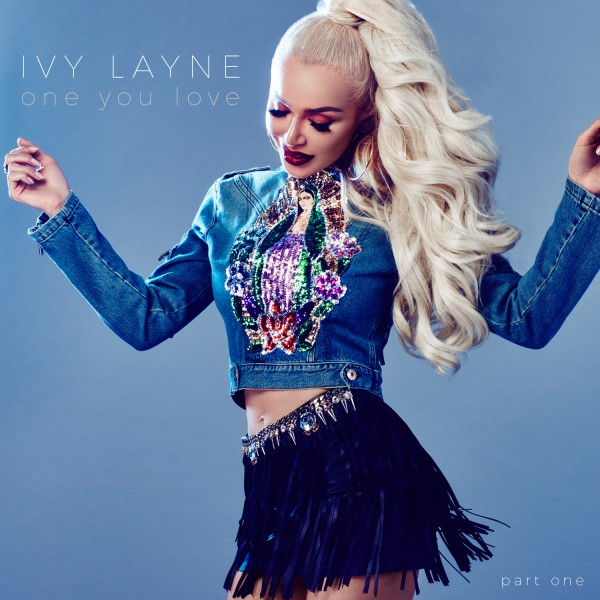 Ivy Layne 'One You Love'