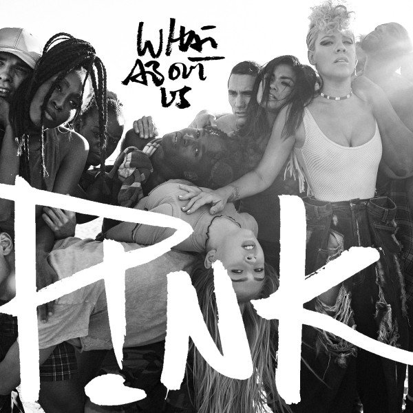 P!nk 'What About Us'