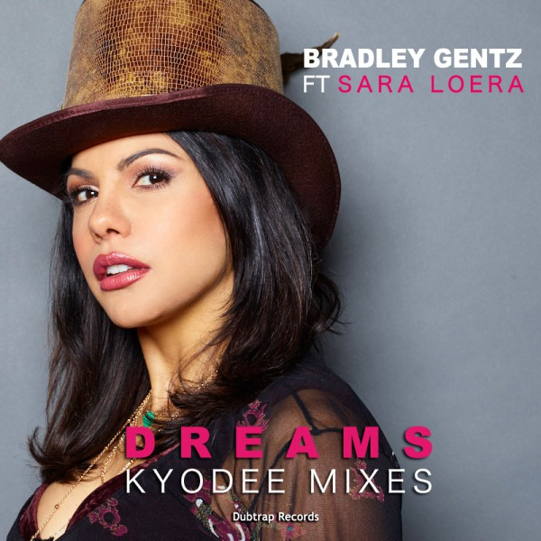 Bradley Gentz ft Sara Loera  'Dreams'